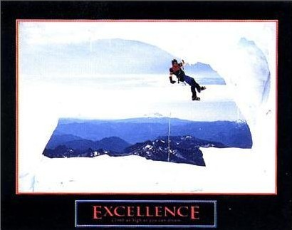 Excellence: Climb as high as you can dream